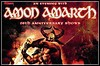 An Evening With AMON AMARTH - 20th Anniversary Show - 05.08.2012 - Chemnitz, Südbahnhof