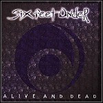 Six Feet Under - Alive And Dead (EP)