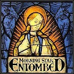 Entombed - Morning Star - 9 Punkte