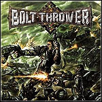 Bolt Thrower - Honour - Valour - Pride