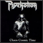 Psychotron - Chaos Cosmic Time