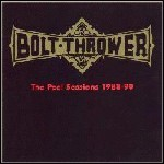 Bolt Thrower - The Peel Sessions 1988-90 (Compilation)