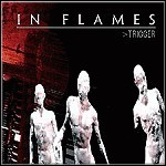 In Flames - Trigger (EP) - 5 Punkte