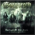 Gorgoroth - Twilight Of The Idols  -In Conspiracy With Satan-
