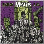 Misfits - Earth AD/Wolfs Blood