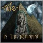 Nile - In The Beginning (Compilation) - 9 Punkte