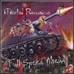 Mortal Remains - Full Speed Ahead (EP)