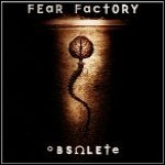 Fear Factory - Obsolete