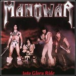 Manowar - Into Glory Ride - 10 Punkte