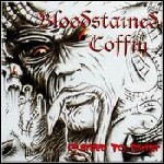 Bloodstained Coffin - Cursed To Exist - 7 Punkte