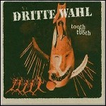 Dritte Wahl - Tooth For Tooth (Compilation)