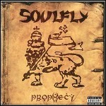 Soulfly - Prophecy - 8,5 Punkte