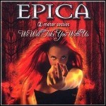 Epica - We Will Take You With Us - keine Wertung