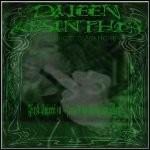 Queen Absinthia - First Injection - Fucked By The Green Fairy (EP)