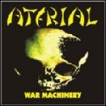 Aterial - War Machinery