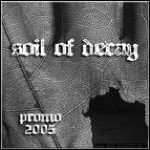 Soil Of Decay - Promo 2005 (EP)