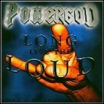 Powergod - Long Live The Loud - That's Metal Lesson II