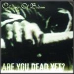 Children Of Bodom - Are You Dead Yet? - 9 Punkte