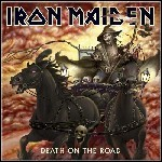 Iron Maiden - Death On The Road (Live)