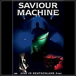 Saviour Machine - Live In Deutschland 2002 (DVD)