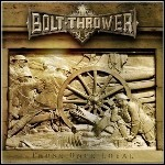 Bolt Thrower - Those Once Loyal - 6,5 Punkte (2 Reviews)