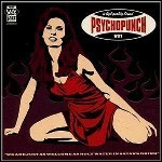 Psychopunch - We Are Just As Welcome As Holy Water In Satans Drink