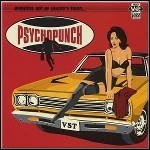 Psychopunch - Bursting Out Of Chuckys Town