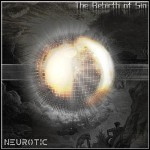Neurotic - The Rebirth Of Sin
