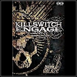 Killswitch Engage - (Set This) World Ablaze (DVD) - 10 Punkte