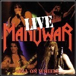 Manowar - Hell On Wheels - Live (Live)