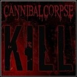 Cannibal Corpse - Kill - 8,5 Punkte