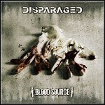 Disparaged - Blood Source - 6,5 Punkte