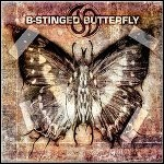B-Stinged Butterfly - B-Stinged Butterfly