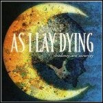 As I Lay Dying - Shadows Are Security - 9 Punkte