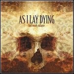 As I Lay Dying - Frail Words Collapse - 10 Punkte