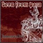 Born From Pain - Immortality (EP)