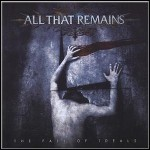 All That Remains - The Fall Of Ideals - 8 Punkte