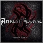Threat Signal - Under Reprisal - 9,5 Punkte