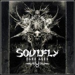 Soulfly - Dark Ages - 8,5 Punkte