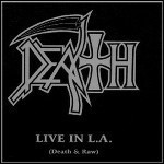 Death - Live In L.A. (Death And Raw)