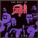 Death - Fate (Best Of)