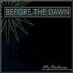 Before The Dawn - My Darkness