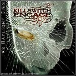 Killswitch Engage - As Daylight Dies - 8,5 Punkte