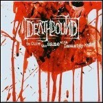 Deathbound - To Cure The Sane With Insanity (Re-Release) - 7 Punkte