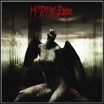 My Dying Bride - Songs Of Darkness,Words Of Light - 10 Punkte