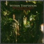 Within Temptation - What Have You Done (Single)