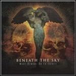 Beneath The Sky - What Demons Do To Saints