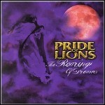 Pride Of Lions - The Roaring Of Dreams