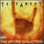 Testament - The Spitfire Collection (Compilation)