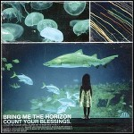 Bring Me The Horizon - Count Your Blessings - 9,5 Punkte